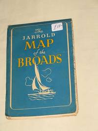 The Jarrold Map of the Broads: What to Do on the Norfolk Broads
