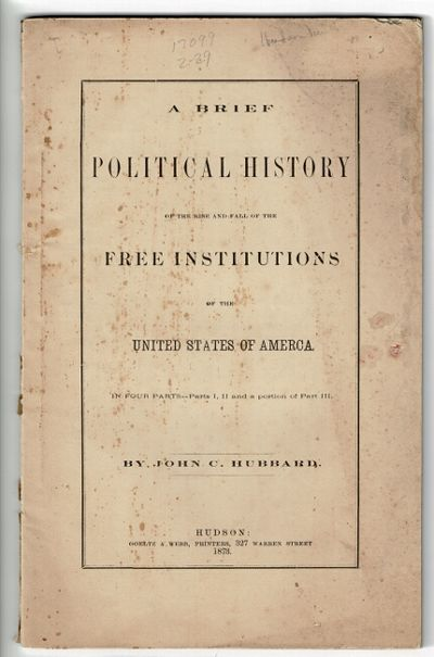 Hudson: Goeltz & Webb, 1873. First edition, 8vo, pp. 68, ; original printed paper wrappers, spine ch...