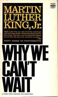 an analysis of the civil rights movement in why we cant wait by martin luther king jr Search documents  search the documents published in the print edition of the papers of martin luther king, jr  how do we determine conjectured information.