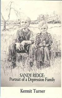 Sandy Ridge: Portrait Of A Depression Family