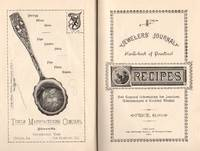 Jewelers' Journal: Hand-Book of Practical Recipes: And General Information for Jewelers, Watchmakers, and Kindred Trades