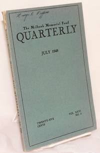 The Milbank Memorial Fund Quarterly; vol. xxvi, no. 3, July 1948