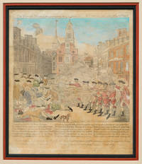 """Paul Revere's Iconic Boston Massacre Print """"The Bloody Massacre perpetrated in King-Street Boston on March 5th 1770 by a party of the 29th Reg."""""""