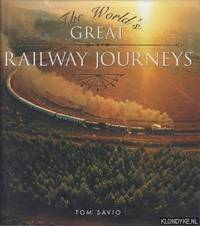 The World's Great Railway Journeys