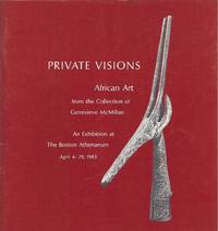PRIVATE VISIONS African Art from the Collection of Genevieve McMillan