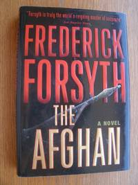 The Afghan by  Frederick Forsyth - First US edition first printing - 2006 - from Scene of the Crime Books, IOBA (SKU: 16763)