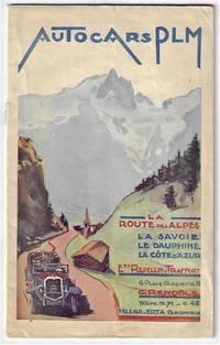 Autocars PLM, La Route des Alpes, Le Savoie, Le Dauphine, La Cote d'Azur