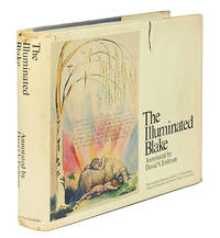 The Illuminated Blake. All of William Blake's Illuminated Works with a Plate-by-Plate Commentary.