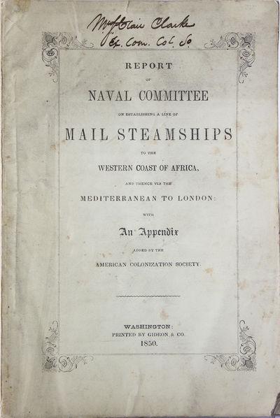 Washington, D.C., 1850. 8vo. Wrappers. 8vo. SABIN 69887