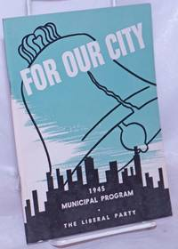 image of For Our City: 1945 Municipal Program