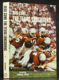 Here Come the Texas Longhorns 1893-1970