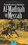 Personal Narrative of a Pilgrimage to Al-Madinah and Meccah (Volume 1) by Richard Burton - Paperback - 2003-08-04 - from Books Express and Biblio.com