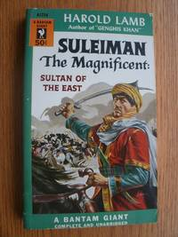 Suleiman The Magnificent: Sultan of the East # A1234