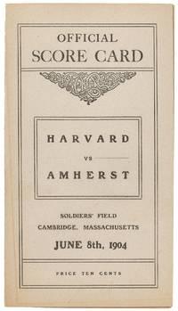 Official Score Card. Harvard vs. Amherst. Soldiers' Field. Cambridge, Massachusetts. June 8th, 1904