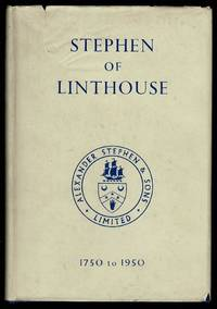 image of Stephen of Linthouse: A Record Of Two Hundred Years Of Shipbuilding, 1750 - 1950