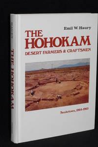 The Hohokam; Desert Farmers & Craftsmen; Excavations at Snaketown, 1964-65