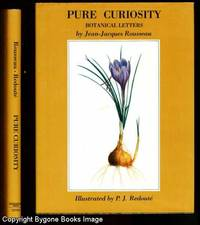 Pure Curiosity Botanical Letters and Notes towards a Dictionary of Botanical Terms