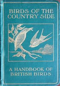 BIRDS OF THE COUNTRYSIDE A HANDBOOK OF FAMILIAR BRITISH BIRDS