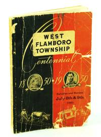 West Flamboro Township Centennial 1850-1950, Saturday and Sunday July 8th & 9th, 1950 [Ontario Local History]