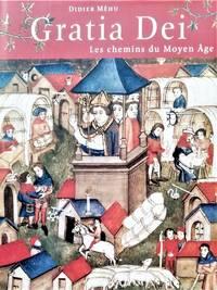 image of Gratia Dei. Les chemins du Moyen Âge