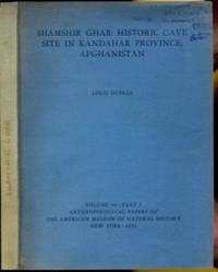 Sahamshir Ghar: Historic Cave Stie in Kandahar Province, Afghanistan