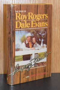 Happy Trails; The Story of Roy Rogers and Dale Evans