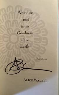 Absolute Trust in the Goodness of the Earth