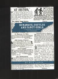 image of Runaways, Coffles and Fancy Girls  A History of Slavery in Tennessee