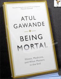 image of Being Mortal: Illness, Medicine and What Matters in the End