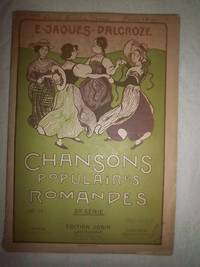 Chansons Populaires Romandes, 2nd Series, No. 5 by  Émile Jaques-Dalcroze - Paperback - from Nocturne Books and Music (SKU: 000380)