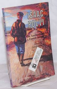 image of Isaac Polvi: The Autobiograpy of a Finnish Immigrant
