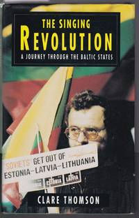 The Singing Revolution - A Political Journey Through the Baltic States