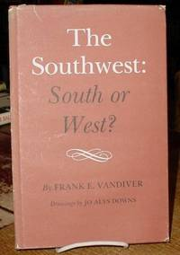 image of The Southwest:  South or West?