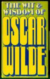 image of The Wit & Wisdom of Oscar Wilde