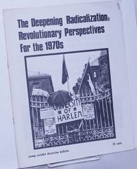 image of The deepening radicalization: Revolutionary Perspectives for the 1970s YSA Discussion Bulletin, Volume 13, No. 3