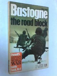 image of Bastogne; The Road Block (Purnell's History of the Second World War)