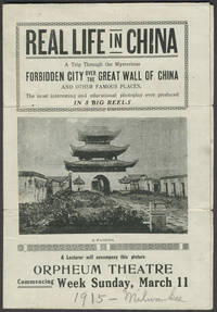 """""""Real Life in China.  A Trip Through the Mysterious Forbidden City Over the Great Wall of China and Other Famous Places"""".  Folded Movie Handbill"""