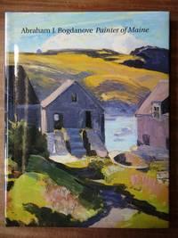 Abraham J. Bogdanove (1886-1946): Painter of Maine