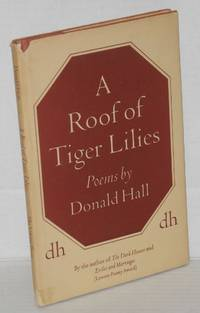 A Roof of Tiger Lilies: poems
