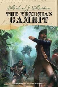 The Venusian Gambit by Michael J. Martinez - Paperback - 2015 - from ThriftBooks (SKU: G1597808199I3N10)