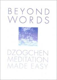Beyond Words: Dzogchen Made Simple by  Judith Allan - Paperback - from World of Books Ltd (SKU: GOR001293225)