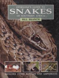 Everyone's Guide to SNAKES OF SOUTHERN AFRICA.