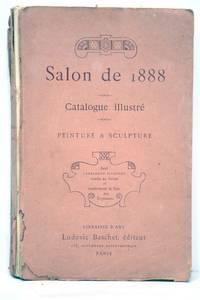 SALON de 1888. Catalogue illustrée. Peinture et sculpture.
