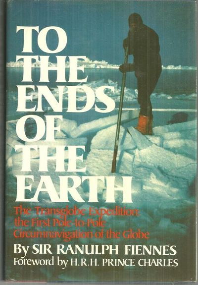 Image for TO THE ENDS OF THE EARTH The Transglobe Expedition, the First Pole-To-Pole Circumnavigation of the Globe