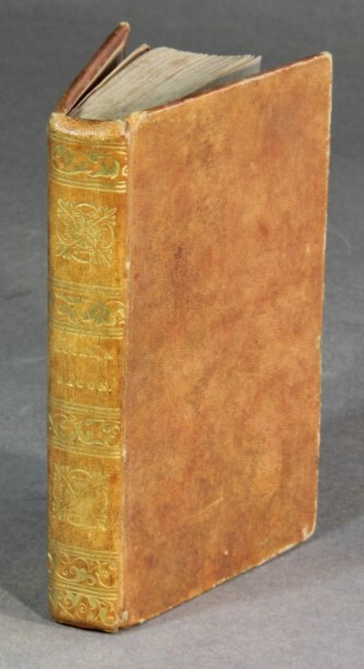 Boston: Timothy Bedlington, 1828. 16mo., pp. 152; bound with BACON, FRANCIS. Essays, moral, economic...
