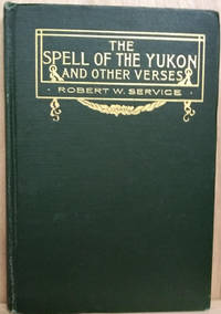 image of The Spell of the Yukon and Other Verses