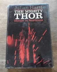 image of The Mighty Thor Missile in Readiness
