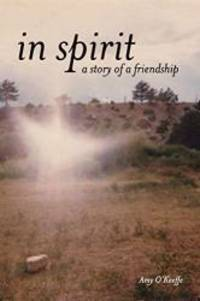 In Spirit - A Story of Friendship