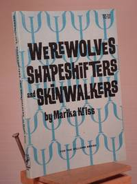 Werewolves, Shapeshifters, and Skinwalkers (For the Millions Series)