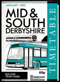 image of Mid & South Derbyshire Timetable: Bus and Train Times January 1995